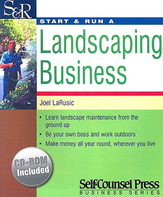 Start & Run A Landscaping Business By LaRusic, Joel